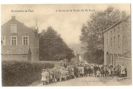 9  - Comblain-la-Tour - L' Ecole Et La Route De St. Roch