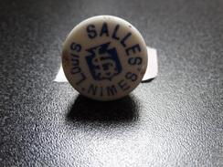 Ancien Bouchon En Porcelaine Avec Publicité Louis Salles Nimes (Gard) - Capsules & Plaques De Muselet