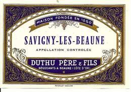 Etiquette De Vin - De 1971 - SAVIGNY - LES - BEAUNE - Duthu Père & Fils, Beaune - - Etiquettes