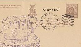 PHILIPPINES 1946 Postal Card FIRST ANNIVERSARY LIBERATION OF MANILA. - Filippijnen