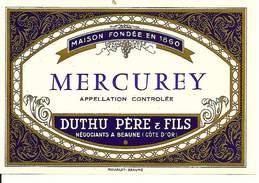 Etiquette De Vin - De 1971 - MERCUREY - Duthu Père & Fils, Beaune - - Etiquettes