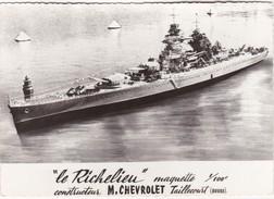 """"""" Le Richelieu """" Maquette 1/100è Constructeur M. CHEVROLET Taillecourt (Doubs) - CPSM GF - Boats"""