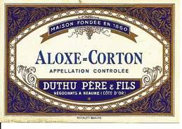 Etiquette De Vin - De 1971 - ALOXE=CORTON - Duthu Père & Fils, Beaune - - Etiquettes