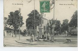 LA GARENNE COLOMBES - Place De La Colonne - La Garenne Colombes