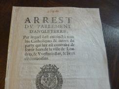 Guerre Civile Angleterre/ France Arrêt Parlement Angleterre 1650 Sortie De La Ville Des Catholiques Et Autres  Rare!!!! - Décrets & Lois
