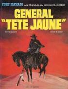 Le Général Tête Jaune- Blueberry T10 De Charlier Et Giraud EO