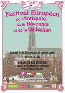 67 - Strasbourg Festival Européen De L'antiquité, De La Brocante & Collection - 24-25/01/2015 - Bourses & Salons De Collections
