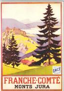 FRANCHE  COMTE / S.N.C.F./ AFFICHE  /LOT  1222 - Cartes Postales