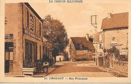 CROZANT ( 23 ) - Rue Principale - Crozant