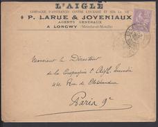"""FR - 1902 -  """" L'aigle Assurances P. Larue & Joveniaux Longwy """" 30 Ct Mouchon Seul Sur Enveloppe Vers Paris - B/TB -"""