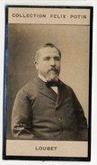 Collection Felix Potin - 1898 - REAL PHOTO - Loubet, Président De La République Française - Félix Potin