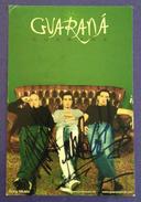GUARANA. FOTO POSTAL FIRMADA POR LOS 3 COMPONENTES. - Autographs
