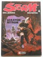 STORM 6 Le Rayon Nitron EO 1983 Par Don Lawrence Et Dick Matena - Livres, BD, Revues