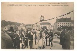 Chalon Sur Saone - Fetes 1913 - Inauguration Du Pont - Le Cortege - Chalon Sur Saone