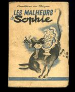 Les Malheurs De Sophie  1946   Comtesse De Ségur   : Imprimé En Finlande - Auteurs Classiques
