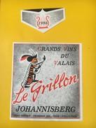 4008 - Le Grillon 1986 Johannisberg Valais Suisse - Etiquettes