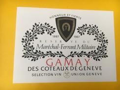 4015 -  Honneur & Fierté 1887-1987 Réserve Du Maréchal-Ferrant Militaire Gamay Des Coteaux De Genève Suisse - Militaire