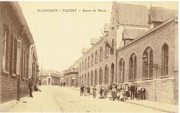 MOUSCRON - TUQUET - Soeurs De Marie - Moeskroen