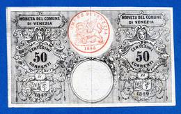 Italy Venezia 1 Lira Corrente 1849 R4 (2 X 50 Centesimi - Non Divisa) PS191a Sup- / Au- - [ 1] …-1946 : Royaume