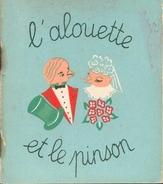 L'alouette Et Le Pinson Par Marie-Thérèse Bacné - 1946 - Books, Magazines, Comics