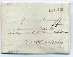 MP LILLE   ( Lenain N°22) / Dept 57 Nord / 15 Février 1779 - Marcophilie (Lettres)
