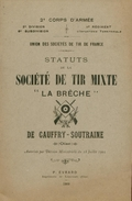 """Union Des Sociétés De Tir De France - Statuts De La Société De Tir Mixte """"La Brèche"""" De Cauffry-Soutraine (Oise) - 1909 - Livres, BD, Revues"""