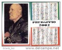Calendario Italiano. Foto Mussolini. 2002. - Documentos