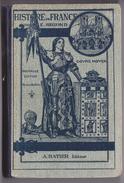 HISTOIRE DE FRANCE Cours Moyen Depuis 1610 Jusqu'à Nos Jours Par Segond - Hatier Edition 1936 - Jeanne D'Arc - Livres, BD, Revues