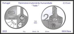 PORTUGAL - 2015 - 2,5 € ( Euro ) - FADO - Patrimonio Imaterial Da Humanidade - UNESCO - Portugal