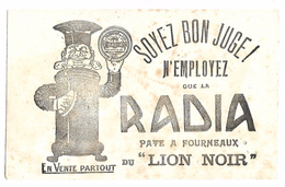 BUVARD - Pate à Fourneaux RADIA Du Lion Noir - Produits Ménagers
