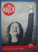 MATCH:1938 :ACCORDS De MUNICH - HITLER CHAMBERLAIN . RESERVISTES . RUEE Vers L'OR . RACES EN EUROPE . ACTUALITES . Etc - Newspapers