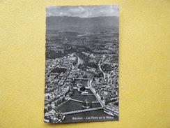 GENÈVE. Les Ponts Sur Le Rhône. - GE Ginevra