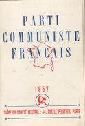 Carte D'ADHERENT   PARTI COMMUNISTE FRANCAIS Année 1957 - Timbres Lénine Au Verso - Documents Historiques