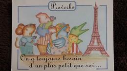 CPM PROVERBE ON A TOUJOURS BESOIN D UN PLUS PETIT QUE SOI ANIMAUX DESSIN CECILE DANIEL TOUR EIFFEL PARIS - Cochons