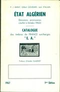 Catalogue Des Surcharges E.A. D'algérie S/timbres De France.toutes Les Variétés Sur 170 Pages Ttb - Algérie (1962-...)