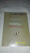 CURSORES Numero Speciale Roma 2011150 Anni Dell'Unità D'Italia Esposizione STORIA POSTALE 140 Pag. In 70 B/n Fotocopie - Filatelia E Storia Postale