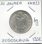 Gh7 Yugoslavia 20 Dinara 1938. KM#23 Ag Argent Silver Plata - Yugoslavia