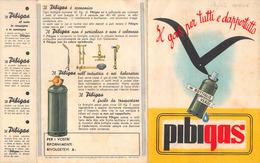 """05736 """"PIBIGAS - IL GAS PER TUTTI E DAPPERTUTTO"""" PIEGHEVOLE PUBBLICITARIO 1950 - Pubblicitari"""