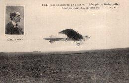 V8611 Cpa L'aéroplane Antoinette Piloté Par Latham - Aviadores