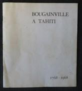 BOUGAINVILLE A TAHITI 1768-1968 Brochure Souvenir Philatelique Contenant 3 Timbres  Tirage 200 Ex - Autres