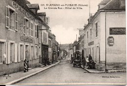 St - AMAND - En -  PUISAYE  La Grande Rue - Hotel De Ville - Saint-Amand-en-Puisaye