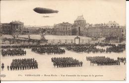 ZEPPELIN:  Versailles Reue Hoche Vue D'ensemble Des Troupes De La Garnison - Dirigeables