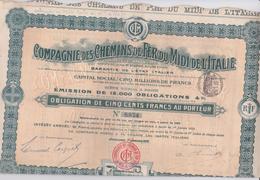 Actions & TITRES - COMPAGNIE DES CHEMINS DE FER DU MIDI DE L'ITALIE - OBLIGATION DE 500 FRANCS AU PORTEUR - 1906 - Railway & Tramway