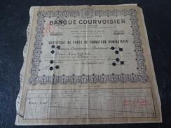 Exceptionnel Certificat De Parts De Fondateur Parts 2001 à 2005 Alors Que 2000 Parts Banque Courvoisier 1925 Paris - Banco & Caja De Ahorros