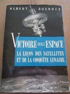 Albert Ducrocq: Victoire Sur L'Espace / Julliard, 1959, S.P., Non Coupé - Andere Sammlungen