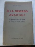 Si La Gestapo Avait Su ! Un Prêtre à L'Opéra De Munich Et Dans La Haute Couture. - Livres, BD, Revues