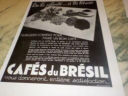 ANCIENNE PUBLICITE DE LA PLANTE A LA TASSE CAFE DU BRESIL 1934 - Posters