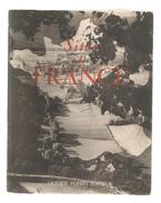 Sites De France , Régionalisme, Jules MIHURA , 128 Pages, 1950, 7 Scans,  Frais Fr : 4.95 € - Cultura
