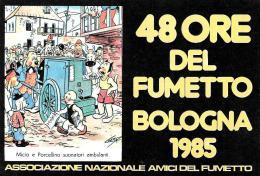 [MD1104] CPM - FUMETTI - 48 ORE DEL FUMETTO A BOLOGNA 1985 - ASSOCIAZIONE NAZIONALE AMICI DEL FUMETTO - NV - Comicfiguren
