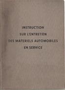 INSTRUCTION ENTRETIEN MATERIELS AUTOMOBILES EN SERVICE ARMEE FRANCAISE 1951 JEEP CAMION CHAR MOTO - Véhicules